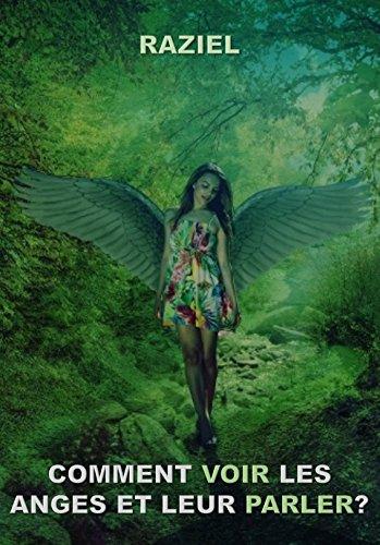 Comment voir les anges et leur parler? par RAZIEL