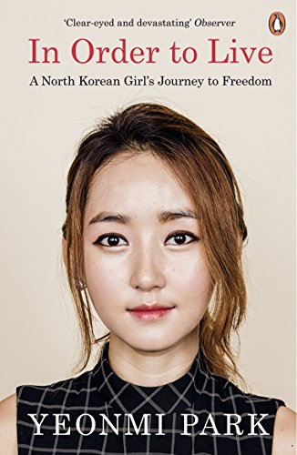 In-Order-To-Live-A-North-Korean-Girls-Journey-to-Freedom