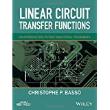 Linear Circuit Transfer Functions: An Introduction to Fast Analytical Techniques (Wiley - IEEE) by Christophe P. Basso (2016-05-31)