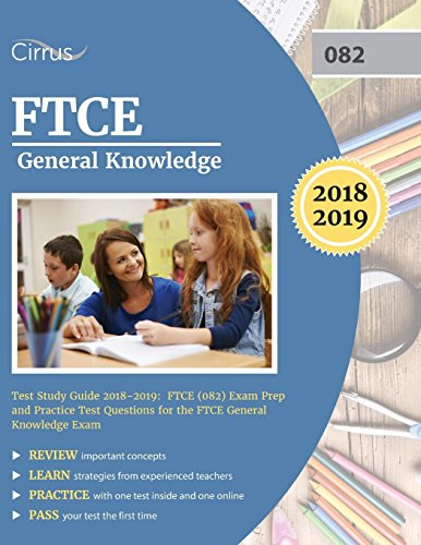 FTCE General Knowledge Test Study Guide 2018-2019: Exam Prep Book and Practice Test Questions for the Florida Teacher Certification Examination of General Knowledge (Ftce Professional Education Test)