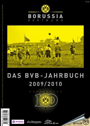 Das BVB-Jahrbuch 2009/10. Borussia Dortmund: Tradition Leidenschaft Erfolg