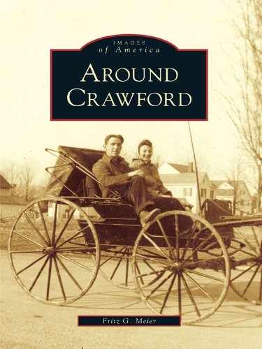 Around Crawford (Images of America) (English Edition)