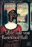 Die Tote von Rosewood Hall (Lady Jane, Band 1)