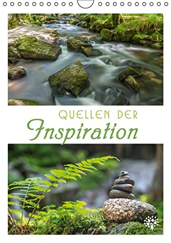 Quellen der Inspiration (Wandkalender 2016 DIN A4 hoch): Impulse, tiefsinnige Gedanken und großartige Naturmotive. (Monatskalender, 14 Seiten ) (CALVENDO Natur)