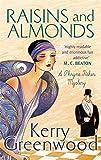 Raisins and Almonds: Miss Phryne Fisher Investigates