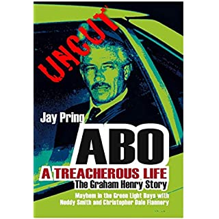 Abo: A Treacherous Life: The Graham Henry Story