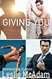 Giving You Complete Box Set (Giving You ...) (English Edition)