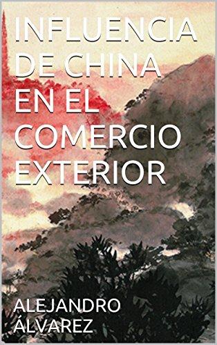 INFLUENCIA DE CHINA EN EL COMERCIO EXTERIOR