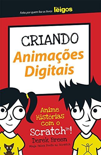 Criando Animaes Digitais Para Leigos
