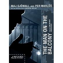 The Man on the Balcony (A Martin Beck Police Mystery) by Maj Sjowall (2009-02-10)