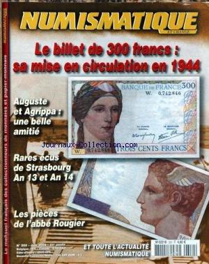 NUMISMATIQUE ET CHANGE [No 350] du 01/06/2004 - LE BILLET DE 300 FRS - 1944 - AUGUSTE ET AGRIPPA - RARES ECUS DE STRASBOURG AN 13 ET AN 14 - LES PIECES DE L'ABBE ROUGIER.