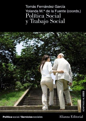 Descargar Libro Política Social y Trabajo Social (El Libro Universitario - Manuales) de Tomás Fernández García