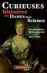 Curieuses histoires des dames de la science
