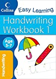 Handwriting Workbook 1: Age 5-7 (Collins Easy Learning Age 5-7)