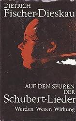 Auf Den Spuren Der Schubert-Lieder