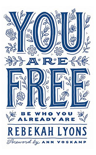 You Are Free: Be Who You Already Are; Library Edition