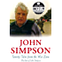 Twenty Tales from the War Zone: The Best of John Simpson (Quick Reads)