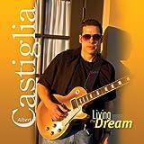Songtexte von Albert Castiglia - Living the Dream