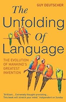 The Unfolding Of Language von [Deutscher, Guy]