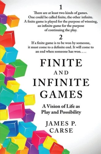 Finite and Infinite Games por James P. Carse