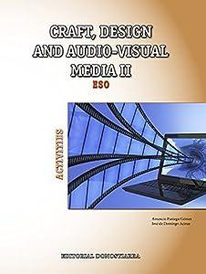 audiovisual: Craft, design and audio-visual media II. Activities