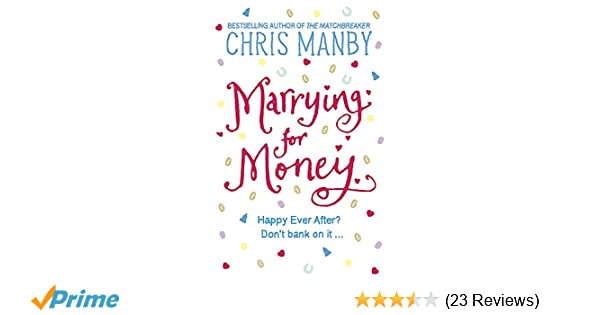 marrying for money manby chrissie