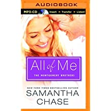 All of Me: Boxed Set (The Montgomery Brothers) by Samantha Chase (2016-01-19)