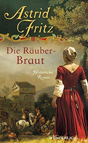 Fritz, Astrid: Die Räuberbraut