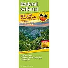 Bodetal - Selketal: Rad- und Wanderkarte mit Ausflugszielen, Einkehr- & Freizeittipps und Stadtplänen, wetterfest, reissfest, abwischbar, GPS-genau. 1:50000 (Rad- und Wanderkarte / RuWK)