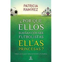 ¿Por qué ellos sueñan con ser futbolistas y ellas princesas? (Espasa Hoy)