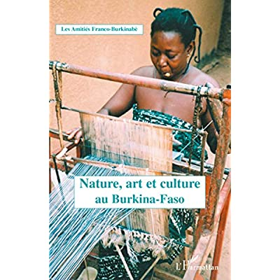 Nature, art et culture au Burkina Faso