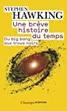 Une Breve Histoire Du Temps, Du Big Bang Aux Trous Noirs (French Edition) by Hawking, Stephen (2008) Paperback - Editions Flammarion (14 mai 2008) - 14/05/2008