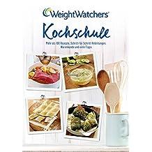Kochschule: Mehr als 100 Rezepte, Schritt-für-Schritt-Anleitungen, Warenkunde und viele Tipps