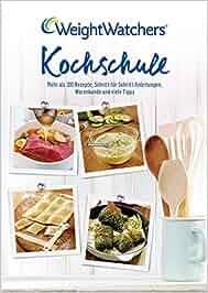 Kochschule buch  Kochschule: Mehr als 100 Rezepte, Schritt-für-Schritt-Anleitungen ...
