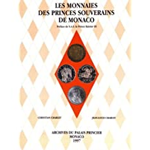 Les monnaies des princes souverains de Monaco