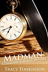 Madman: A Diamond & Doran Mystery (The Diamond and Doran Mysteries Book 1)