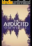 The Abducted Omnibus
