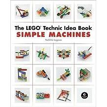 [(The LEGO Technic Idea Book: Simple Machines: Gears)] [Author: Isogawa Yoshihito] published on (November, 2010)