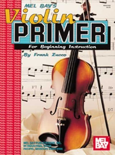 Violin Primer for Beginning Instruction by Zucco, Frank (1993) Paperback
