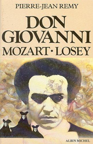 Don Giovanni, Mozart, Losey par Pierre-Jean Remy