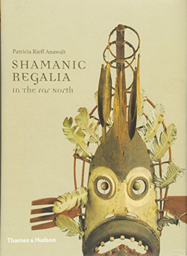 Shamanic Regalia in the Far North por Patricia Rieff Anawalt