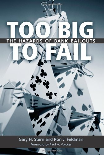 too-big-to-fail-the-hazards-of-bank-bailouts-by-gary-h-stern-2009-03-27