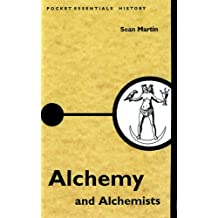 Alchemy and Alchemists (Pocket Essential series) by Sean Martin (2001-06-01)