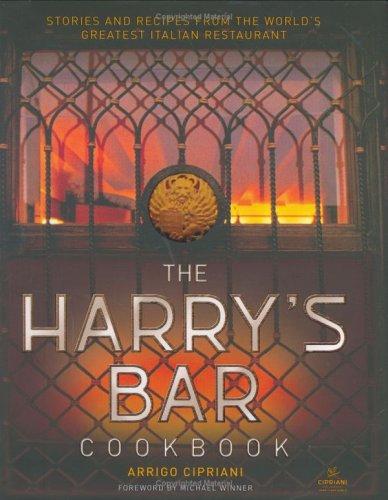 The Harry's Bar Cookbook por Arrigo Cipriani
