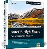 macOS High Sierra: Das komplette Mac-Wissen. Für alle Modelle geeignet. Ideal zum Lernen und Nachschlagen.
