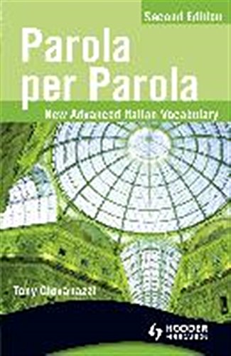 Parola Per Parola: New Advanced Italian Vocabulary
