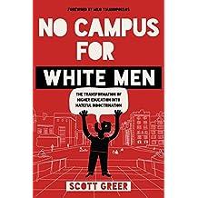 NO CAMPUS FOR WHITE MEN