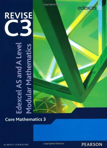 Revise Edexcel AS and A Level Modular Mathematics - Core Mathematics 3 by Keith Pledger (2009-05-27)