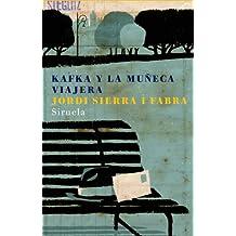 Kafka y la muñeca viajera (Las Tres Edades, Band 131)