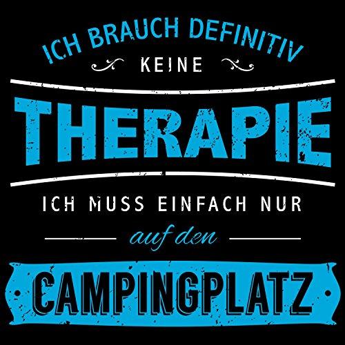 Fashionalarm Damen T-Shirt - Ich brauch keine Therapie - Campingplatz | Fun Shirt mit lustigem Spruch für Camper Camping Urlaub Zelten Reisen Schwarz